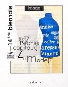 Biennale de l'image - Les 7 Pêchés capitaux - Nancy - 2006